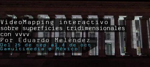 Taller Video Mapping interactivo sobre superficies tridimensionales, con vvvv